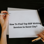 How To Find Top SOP Writing Services In Surat City?