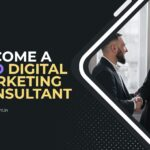How to become a Pro Digital Marketing Consultant?