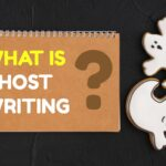 What is ghostwriting and how will it benefit your business?