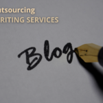 Does Outsourcing Blog Writing Services Help?